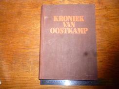 CB12 LV7 Livre Kroniek Van Oostkamp G Claeys 1985 Historisch Overzicht 410 Pages Port 5 € - Pratique