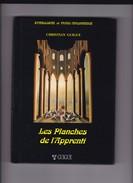 Christian GUIGUE  -Franc-Maçonnerie . Les Planches De L'Apprenti. - Libri, Riviste, Fumetti