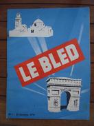"""N°1 """"le Bled"""" Algérie - AFN - 1955 . - Documents"""
