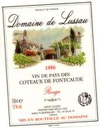 Etiquette (12X9) Vin Domaine De Lussau 1986 Vin De Pays Des Coteaux De FONTCAUDE H Guisset 34 Puisserguier - Etiquettes