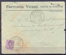 1913 , ALICANTE , SOBRE COMERCIAL CIRCULADO ENTRE MONOVAR Y ELCHE , LLEGADA - 1889-1931 Reino: Alfonso XIII