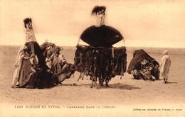 ALGERIE - SCENES ET TYPES - CARAVANE DANS LE DESERT - Scènes & Types