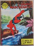 A2506  L´UOMO MASCHERATO N.161 DEL 2-1-1966 £ 50 AVVENTURE AMERICANE EDIZIONE FRATELLI SPADA - Libri, Riviste, Fumetti