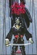 No PAYPAL !! : NÉO 138 Robert Howard VULMÉA Le Pirate Noir ( Nicollet Cover ),Éo Oswald Collection Neo Sf 1985 TTBE/NEUF - Neo