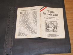 VATER ICH RUFE DICH !  Begleitbuchlein Fur Den Soldaten Im Seld.  Gott Mit Uns - 1915 - Boeken, Tijdschriften & Catalogi