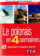 Le Polonais En 4 Semaines Avec CD (Méthode CD-Audio) Par Marzena Kowalska, 454 P. 2004 Etat Impeccable - Slav Languages