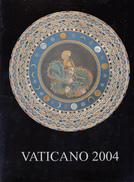 VATICANO 2004 - LIBRO UFFICIALE DI TUTTE LE EMISSIONI NUOVE - Vatican