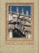 VATICANO 2006 - LIBRO UFFICIALE DI TUTTE LE EMISSIONI NUOVE - Vatican