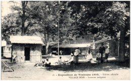 31 TOULOUSE - Exposition De 1908 - Village Noir - Laveuses Indigènes  (Recto/Verso) - Toulouse