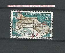 * 1958  N° 1177  PALAIS U.N.E.S.C.O   OBLITÉRÉ  TRACE DOS CHARNIÈRE ENLEVÉE - Errors & Oddities
