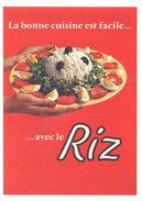 Dépliant 3 Volets : La Bonne Cuisine Est Facile Avec Le Riz ( Cuisson, Recettes ) - Publicités