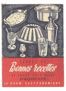 Dépliant 4 Volets : Carnet De Bonnes Recettes Au Grand Rhum Blanc Duquesne, Martinique - Publicités