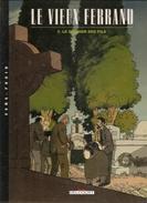 LE VIEUX FERRAND Album N°1 Le Dernier Des Fils Par GIBELIN & ARIS Editions Delcourt De 2000 - Non Classés