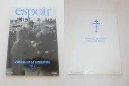 MAGAZINE ESPOIR, L ORDRE DE LA LIBERATION, FONDATION CHARLES DE GAULLE, N°106, 03/1996, NEUF - Francese