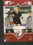 Hockey Sport Collectibles KHL COACHES SeReal Card Head Coach ARTIS ABOLS DINAMO RIGA 5th Season 2012-2013 - Singles