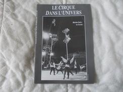REVUE Le Cirque Dans L'univers 1er Trimestre 1994 N° 172 - Libri, Riviste, Fumetti