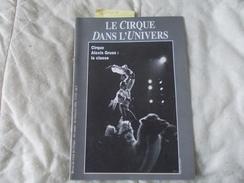 REVUE Le Cirque Dans L'univers 4eme Trimestre 1994 N° 175 - Libri, Riviste, Fumetti