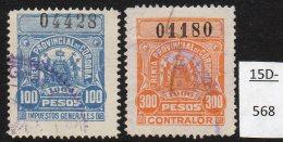 Argentina / Cordoba Province Revenue Fiscal Impuestos Generales 1906 100P, 300P Used. - Argentine