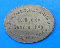 Paris 75 Oeuvre Paroissiale Militaire De Saint-Augustin 10 Centimes VALEUR INEDITE 35x22.5 - Monetari / Di Necessità