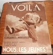 Voilà. N°368. 8 Avril 1938. Corsaires De Marseille. Maurice Baquet. Guerriers Birmans.Tirailleurs Marocains. - Livres, BD, Revues