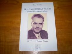 Journal De La Libération De Paris, De La Clandestinité Au Pouvoir, De René Courtin Présenté Par Pierre Bolle - Guerre 1939-45