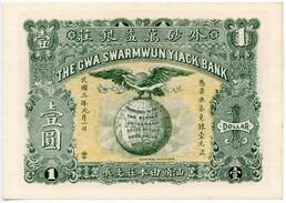CHINA (EMPIRE) GWA SWARMWUN YIACK BANK 1 DOLLAR 1914 PNL UNC REPLICA - China