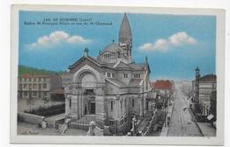 SAINT ETIENNE - N° 125 - EGLISE ST FRANCOIS REGIS ET RUE DE ST CHAMOND - CPA NON VOYAGEE - Saint Etienne