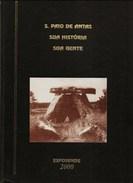 S. Paio De Oleiros - Sua Historia, Sua Gente - Esposende. Braga. - Livres, BD, Revues