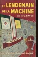 Rayon Fantastique  Rayer Le Lendemain De La Machine - Le Rayon Fantastique