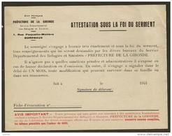 ATTESTATION SOUS LA FOI DU SERMENT (Service Des Réfugiés Et Sinistrés) Gironde 1944 - Documents