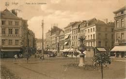 A-17.5013 :  LIEGE PLACE DE LA CATHEDRALE - Liege