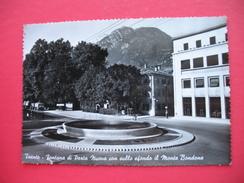 Trento.Fontana Di Porta Nuova Con Sullo Sfondo Il Monte Bondone - Trento