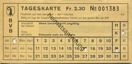 Schweiz - Basel - BVB - Tageskarte - Billet Fr. 2.30 - Rückseitig Netzspinne - Bahn
