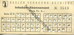 Schweiz - Basel - Basler Verkehrs-Betriebe - Inhaber Abonnement - Billet Fr. 5.- - Bahn
