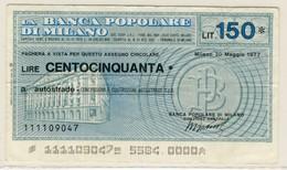 #A1858. Banca Popolare Di Milano 1977. 150 Lire Note. Used. - Italie