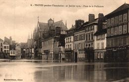 TROYES -10- PENDANT L'INONDATION 23 JANVIER 1910 PLACE DE LA PREFECTURE - Troyes