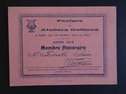 Ancienne Carte De Membre 1904  FANFARE Ateliers DAILLOUX SAINT-CYR-LA-RIVIERE - Vieux Papiers