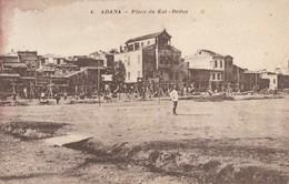 CPA - Adana - Place Du Kol  Ordou - Turquie