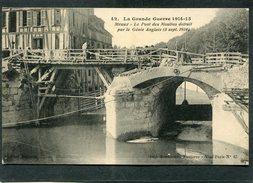 CPA - La Grande Guerre 1914-15 - MEAUX - Le Pont Des Moulins Détruit Par Le Génie Anglais, Animé - Guerre 1914-18