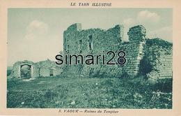 VAOUR - N° 8 - RUINES DU TEMPLIER - Vaour