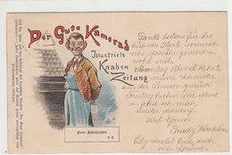 Der Gute Kamerad - Reklame Für Die Illustrierte Knabenzeitung - Litho - 1899    (A29-120705) - Pubblicitari