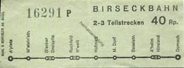 Schweiz - Birseckbahn - Fahrschein 40Rp. - Wochen- U. Monatsausweise