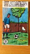 CALCIO 1968 B11 - FIGURINE DOLCIFICIO ENRICO PAGLIARINI - Football - Soccer - No Panini Mira Bubble Gum - Altre Collezioni