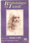 Léonard De Vinci Bibliothèque Du Travail N°405 Du 21/28 Mai 1958 - Brocantes & Collections