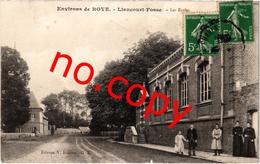 Environs De ROYE - LIANCOURT FOSSE (60) Les écoles -  Très Très Rare - Belle Carte Postée Animée - Liancourt