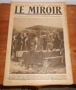 LE MIROIR.  N° 273. 16 Février 1919. LES HÉROS DU RAID DE LA MÉDITERRANÉE REÇUS PAR LE NIVELLE A LEUR ATTERRISSAGE - Libros, Revistas, Cómics