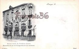 (87) Limoges - Maison Natale Du Président Carnot  - Décoration Inauguration - 2 SCANS - Limoges