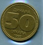 1992  50 DINAR - Yugoslavia