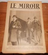 LE MIROIR.  N° 275. 2 Mars 1919. Le Maréchal Pétain Inaugure à Thionville L'avenue Qui Porte Son Nom - Livres, BD, Revues