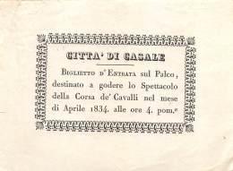 """06712 """"CITTA DI CASALE MONFERRATO - BIGLIETTO D'ENTRATA SUL PALCO PER LA CORSA DE' CAVALLI - APRILE 1844 """" ORIG. - Tickets - Entradas"""